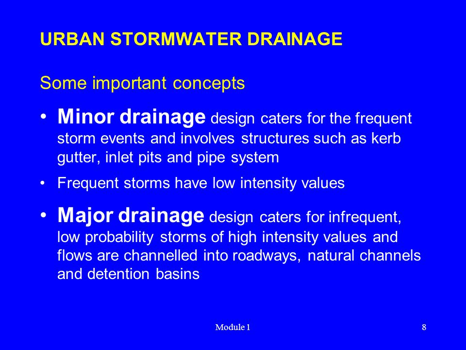 URBAN STORMWATER DRAINAGE Some important concepts