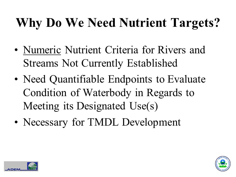 Why Do We Need Nutrient Targets