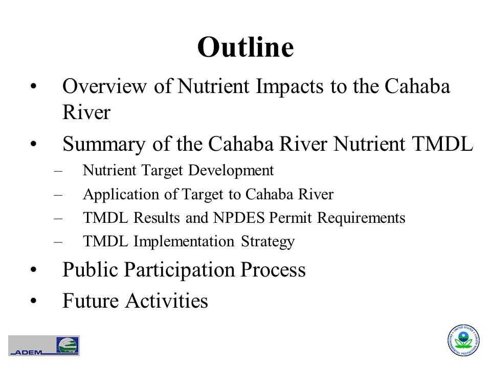 Outline Overview of Nutrient Impacts to the Cahaba River