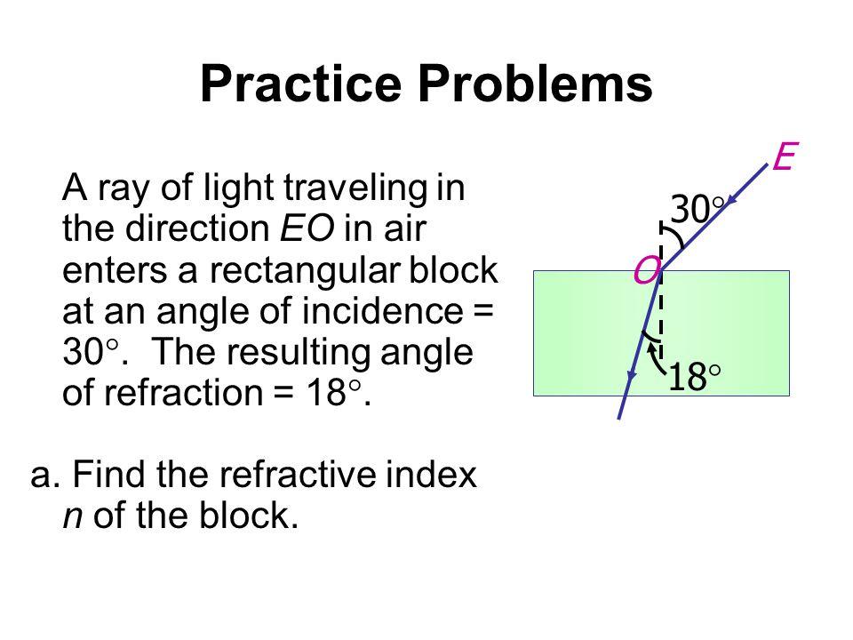 Practice Problems 30 18 E. O.