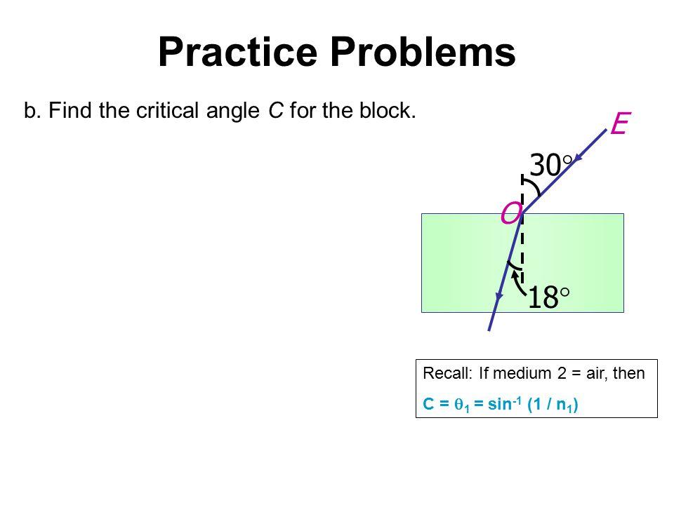Practice Problems E 30 O 18