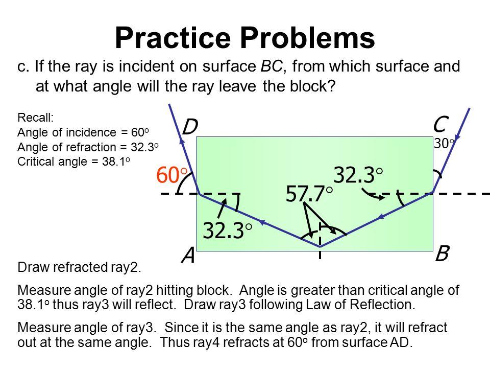 Practice Problems A B C D 32.3 57.7 60