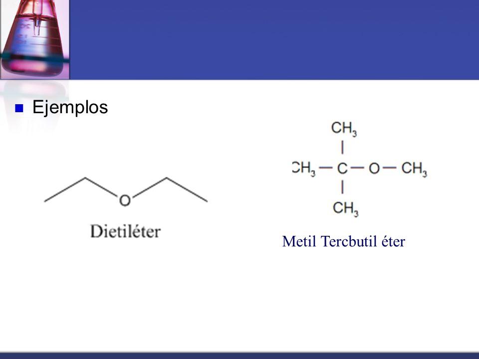 Ejemplos Metil Tercbutil éter