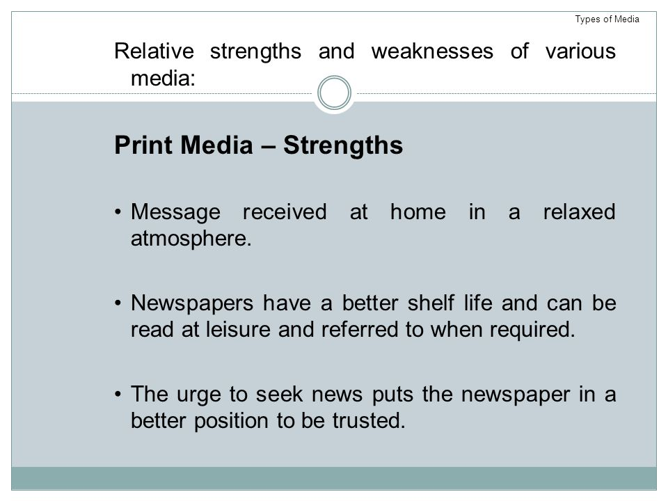 Print Media – Strengths