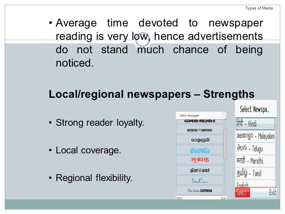 Local/regional newspapers – Strengths