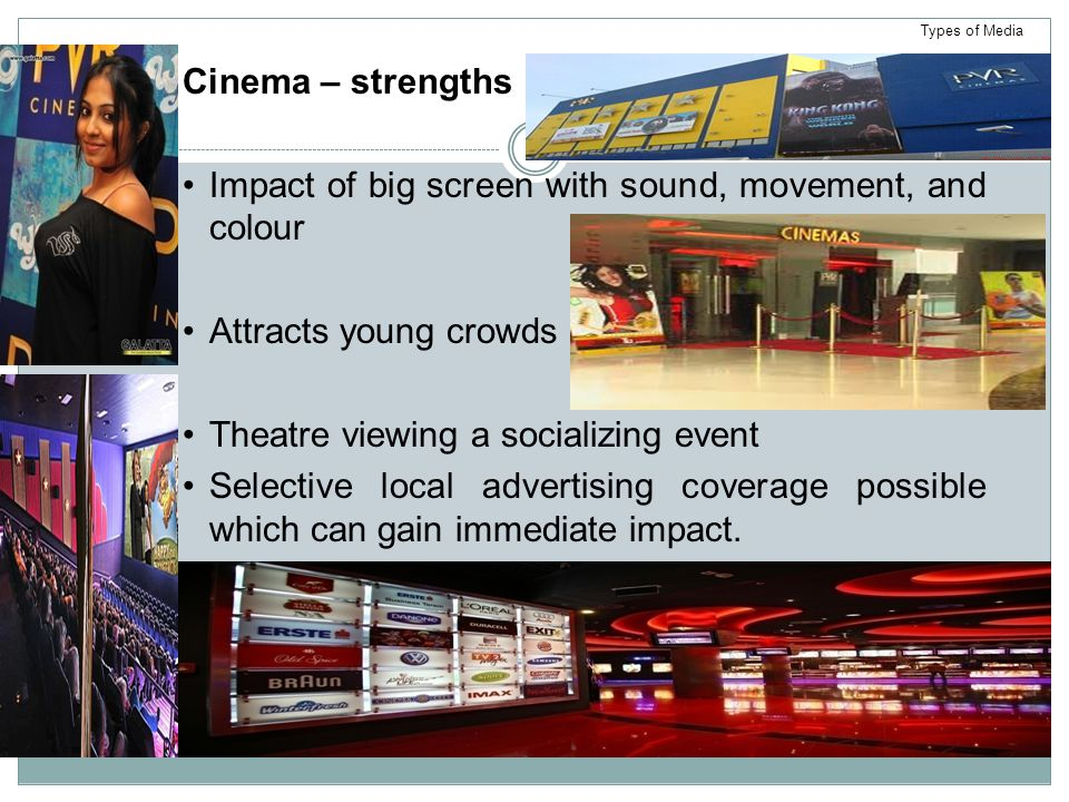 Impact of big screen with sound, movement, and colour