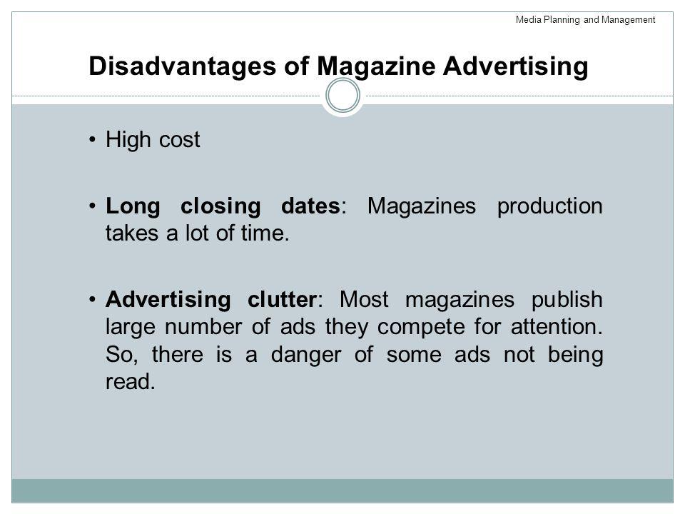 Disadvantages of Magazine Advertising