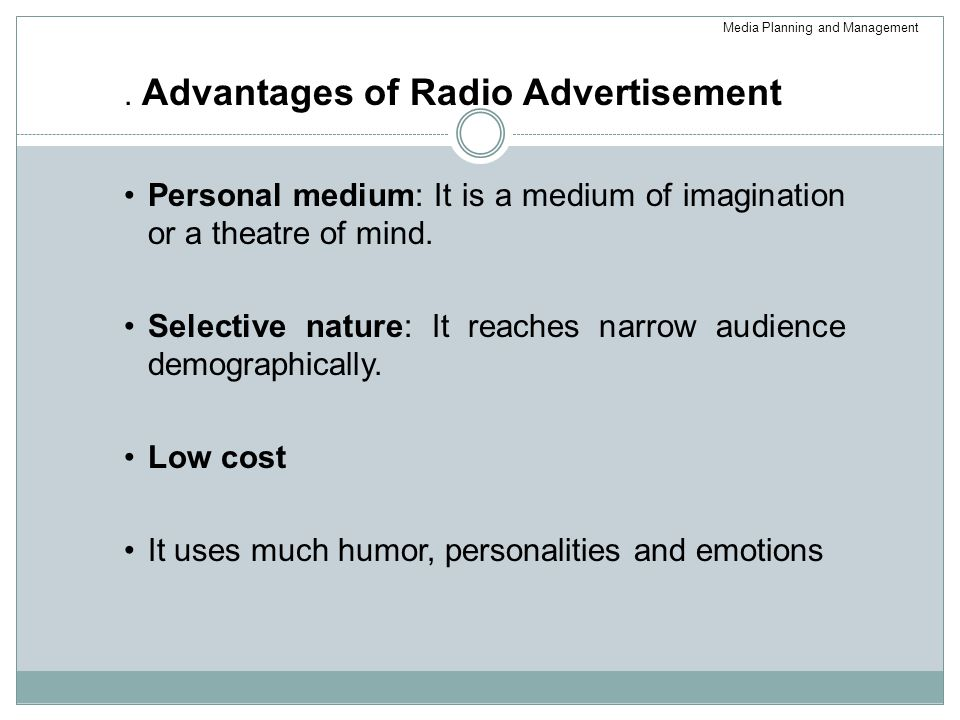 . Advantages of Radio Advertisement