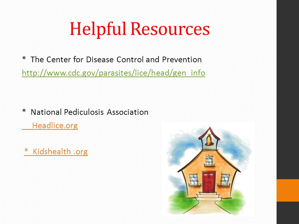 Helpful Resources * The Center for Disease Control and Prevention