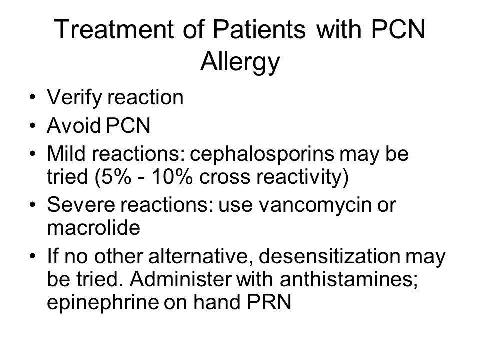 Treatment of Patients with PCN Allergy