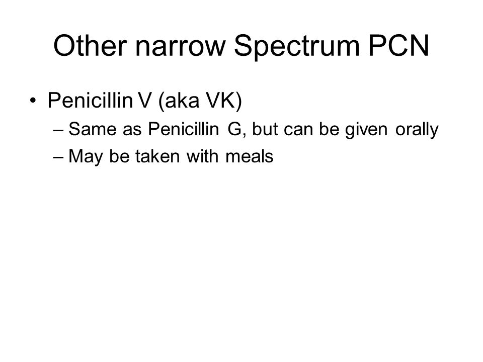 Other narrow Spectrum PCN