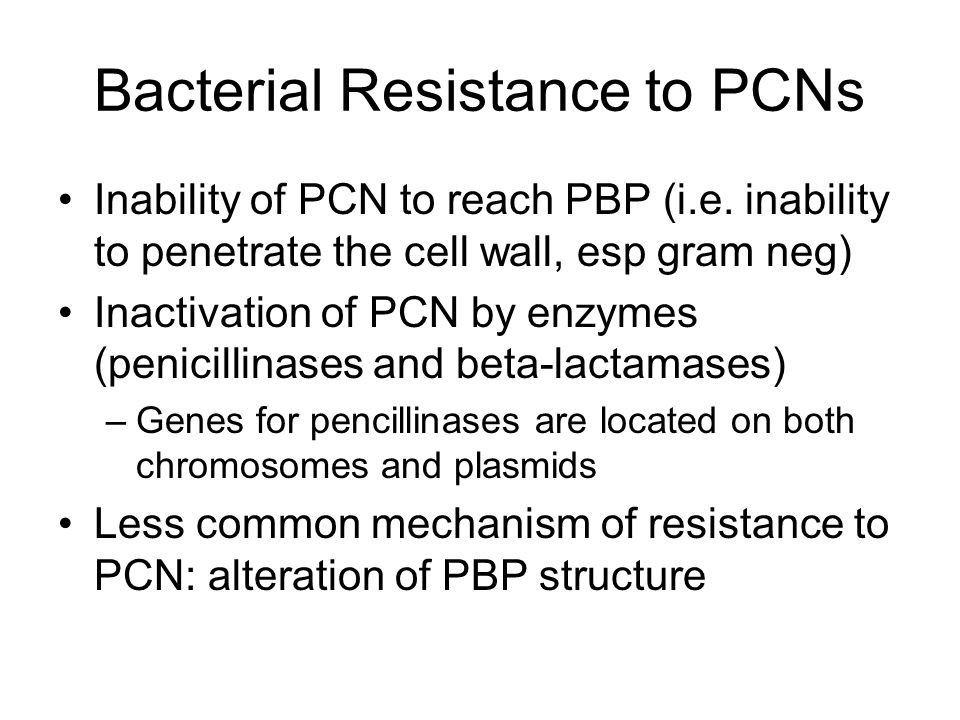 Bacterial Resistance to PCNs