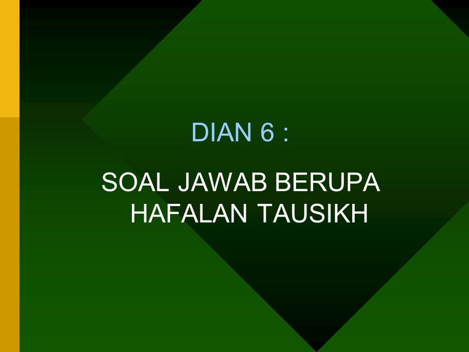 SOAL JAWAB BERUPA HAFALAN TAUSIKH