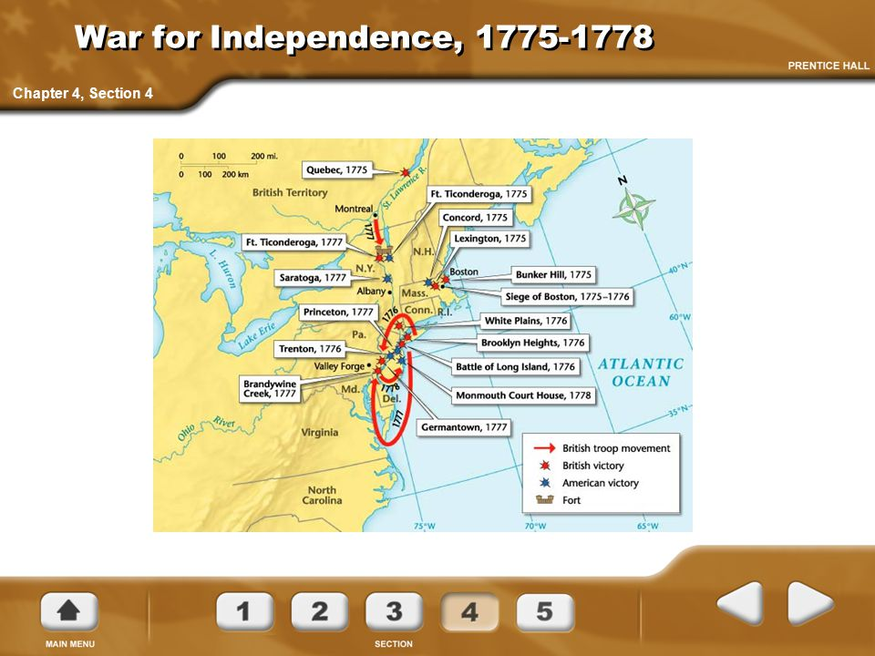 War for Independence, 1775-1778 Chapter 4, Section 4