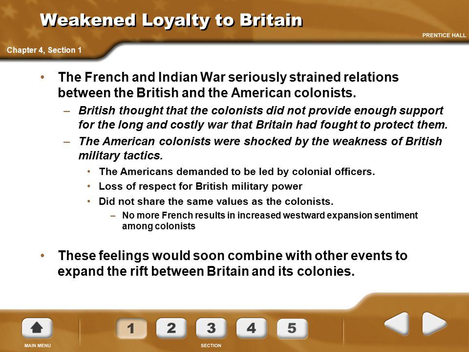 Weakened Loyalty to Britain