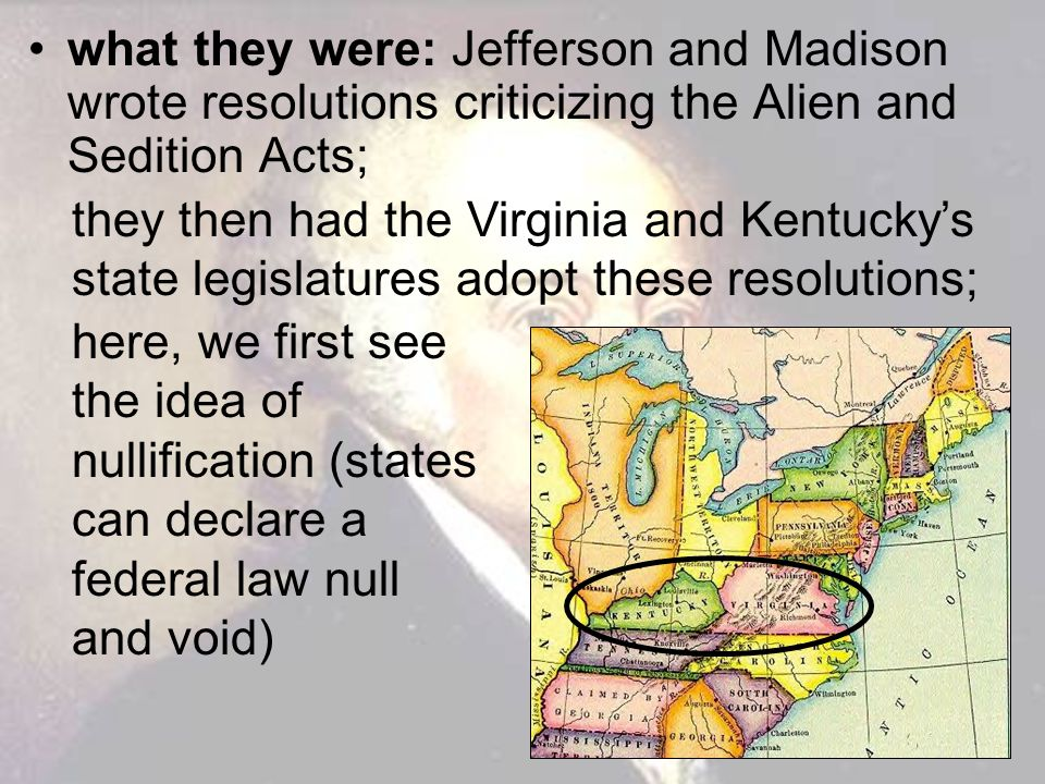 what they were: Jefferson and Madison wrote resolutions criticizing the Alien and Sedition Acts;