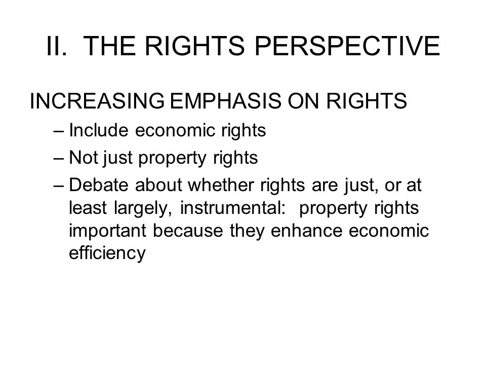 II. THE RIGHTS PERSPECTIVE