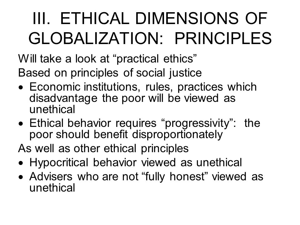 III. ETHICAL DIMENSIONS OF GLOBALIZATION: PRINCIPLES