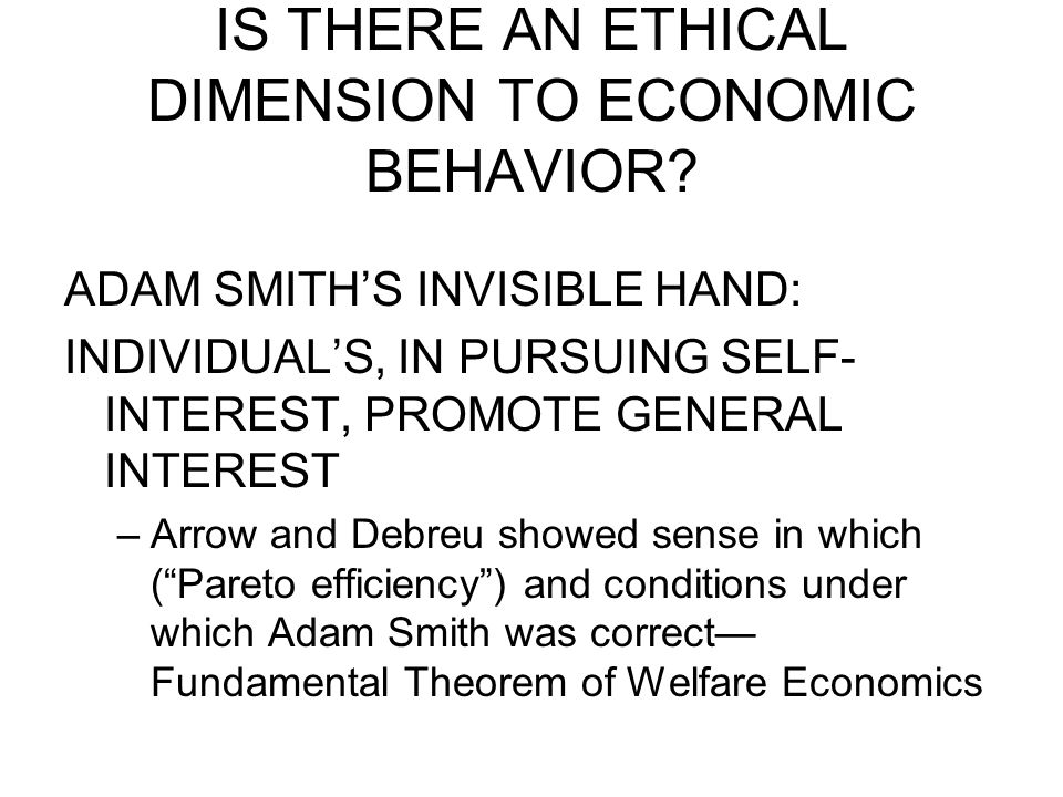 IS THERE AN ETHICAL DIMENSION TO ECONOMIC BEHAVIOR