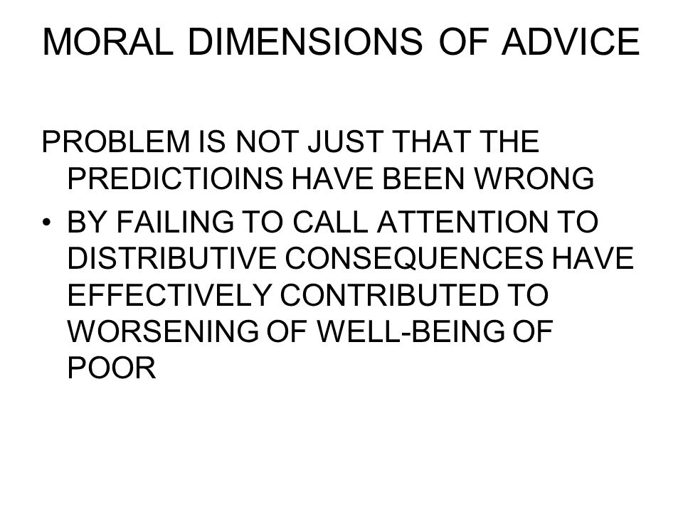 MORAL DIMENSIONS OF ADVICE