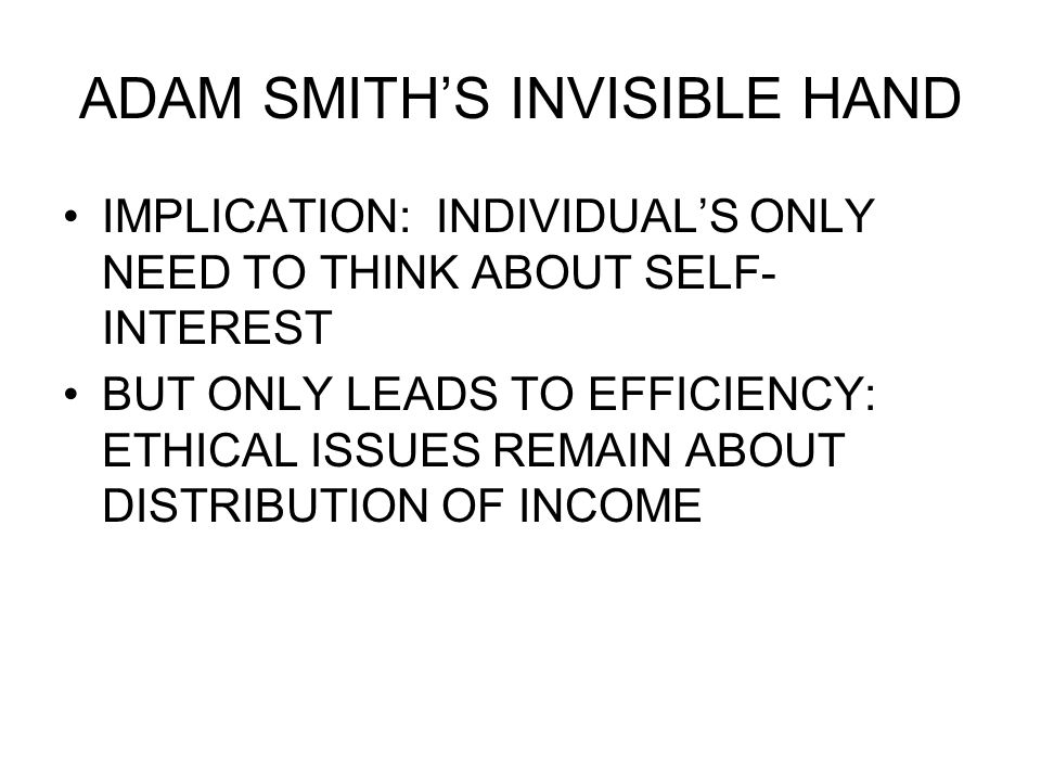 ADAM SMITH'S INVISIBLE HAND