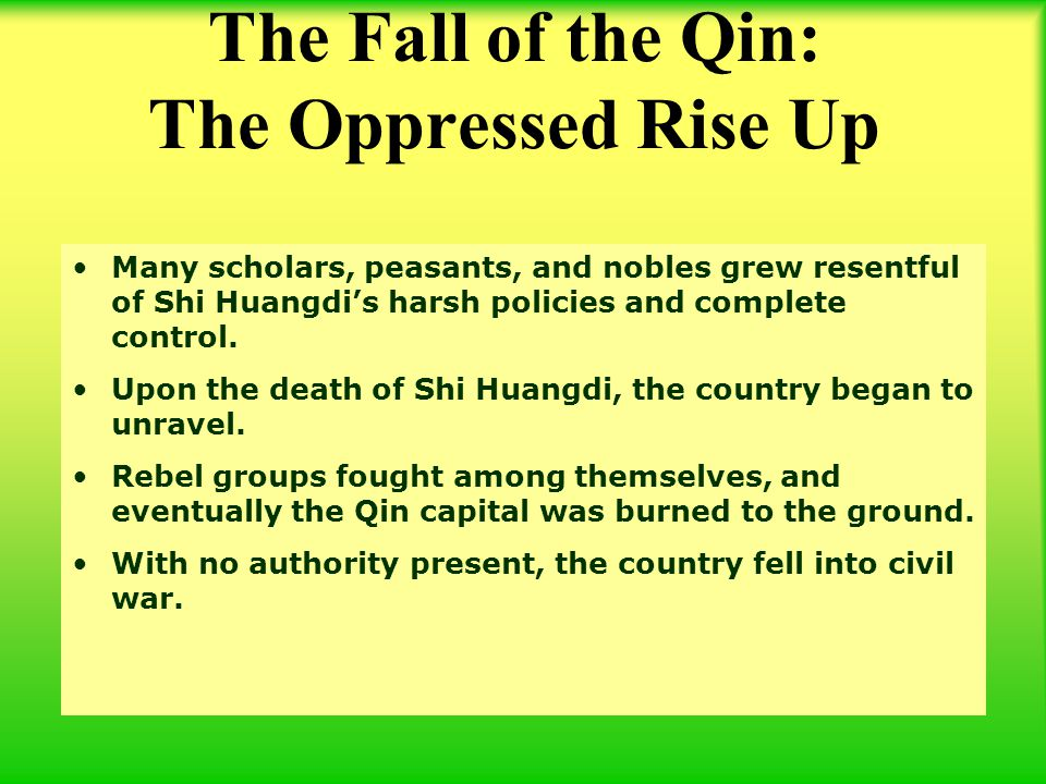 The Fall of the Qin: The Oppressed Rise Up