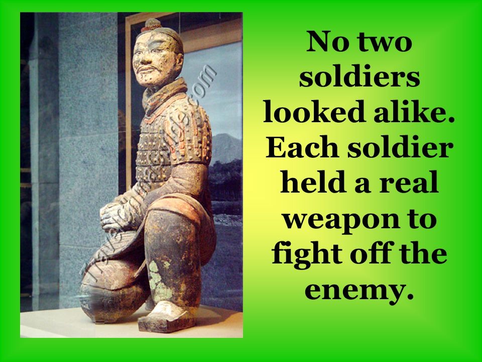 No two soldiers looked alike