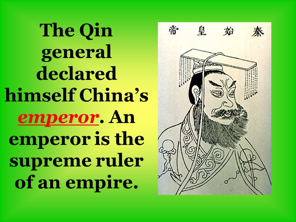 The Qin general declared himself China's emperor