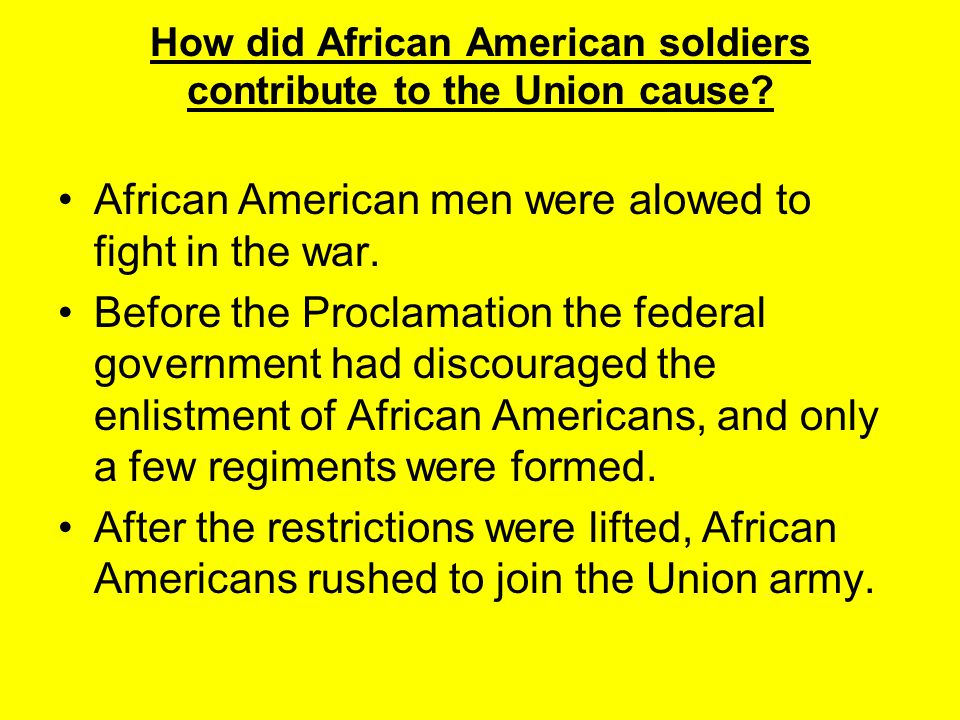 How did African American soldiers contribute to the Union cause