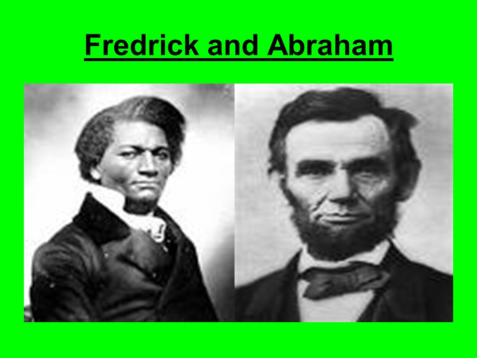 Fredrick and Abraham