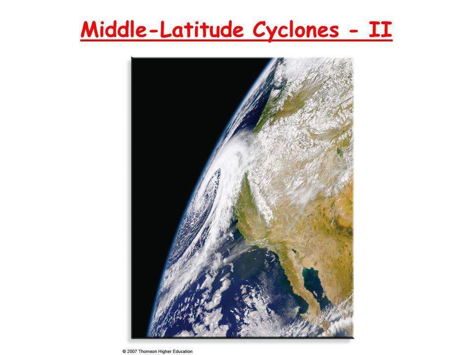 Middle-Latitude Cyclones - II