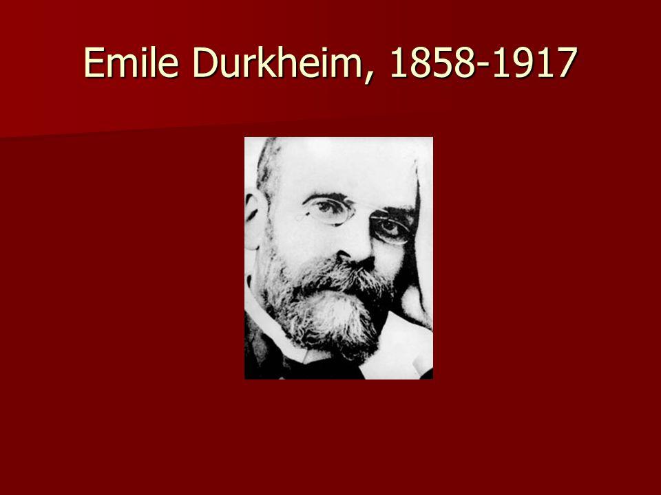 Emile Durkheim, 1858-1917
