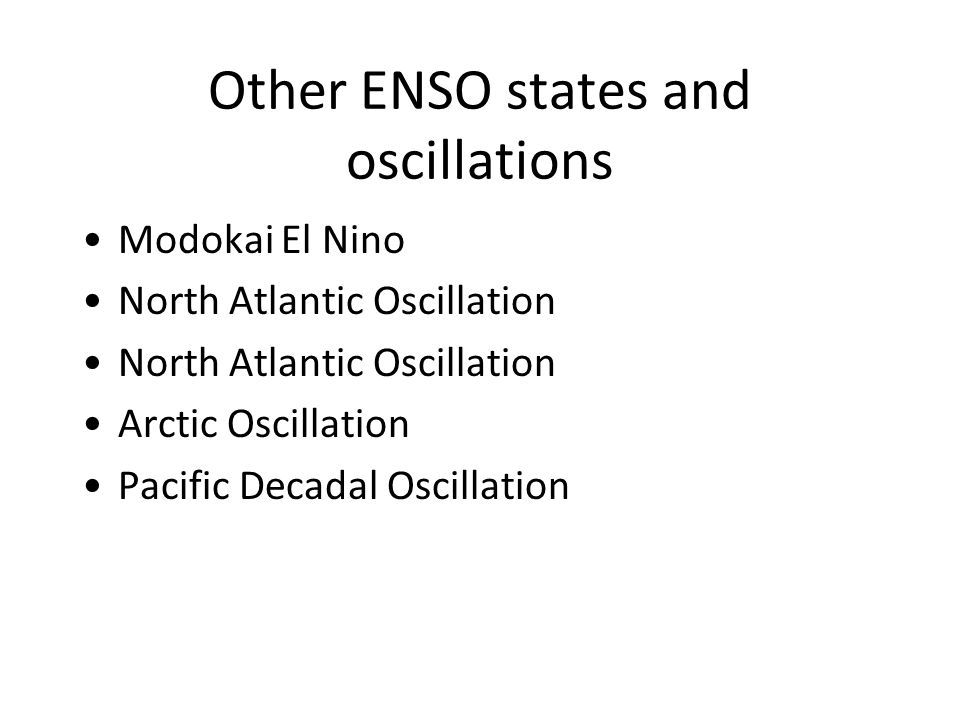 Other ENSO states and oscillations