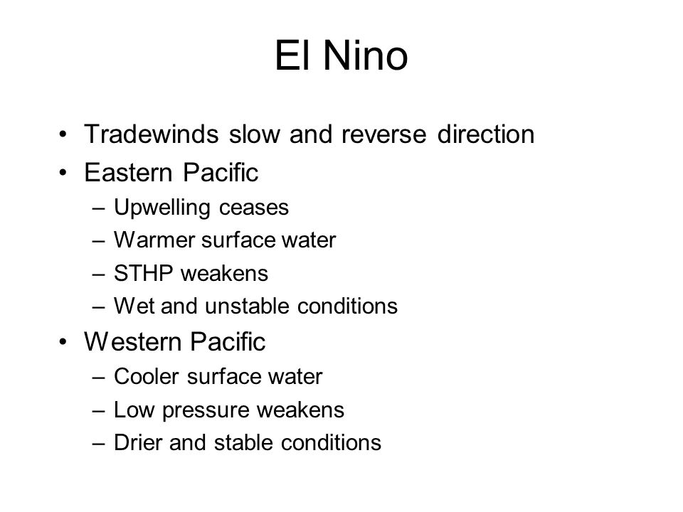 El Nino Tradewinds slow and reverse direction Eastern Pacific