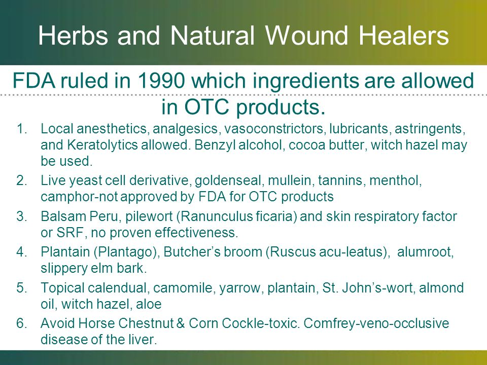 Herbs and Natural Wound Healers