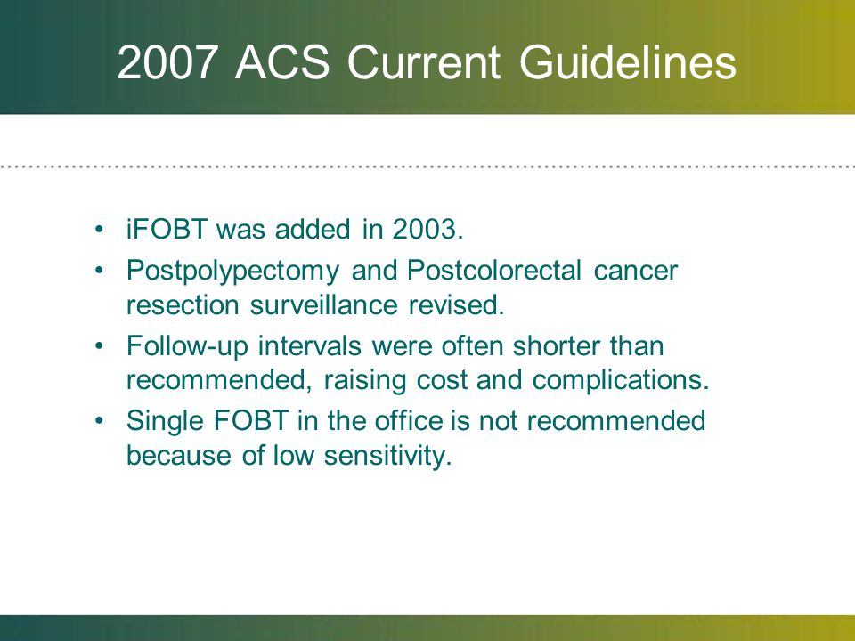 2007 ACS Current Guidelines