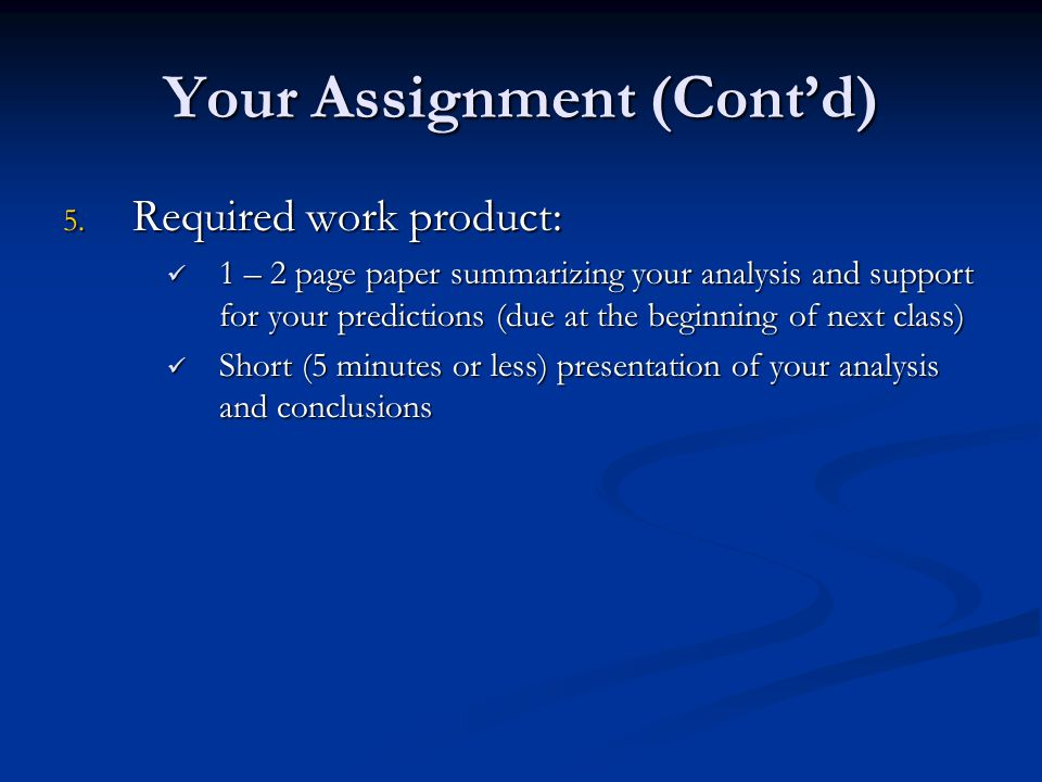 Your Assignment (Cont'd)