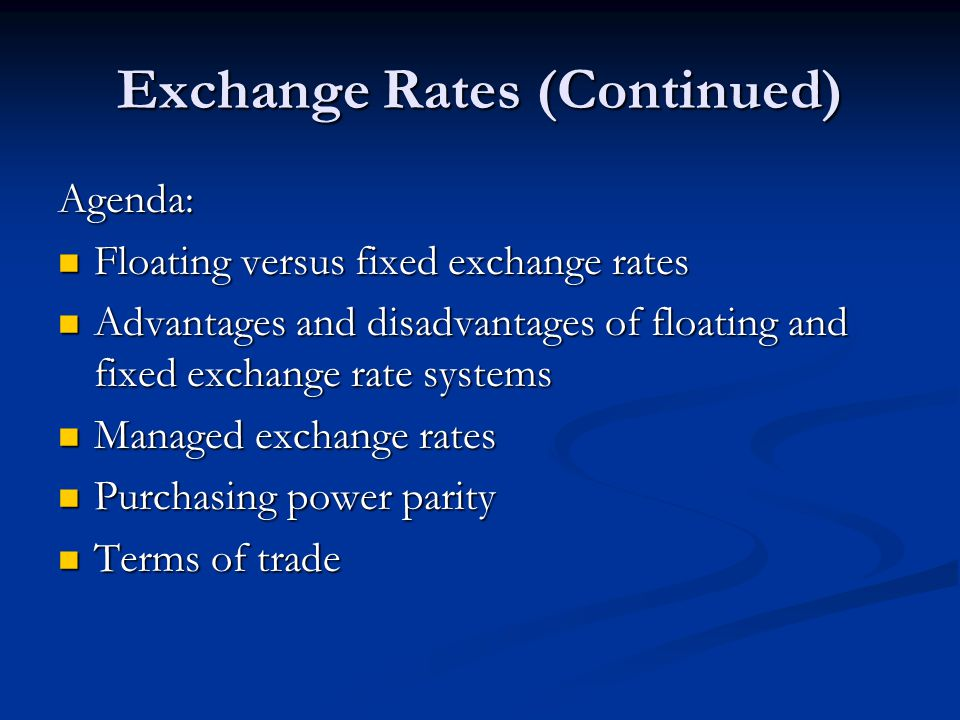 Exchange Rates (Continued)