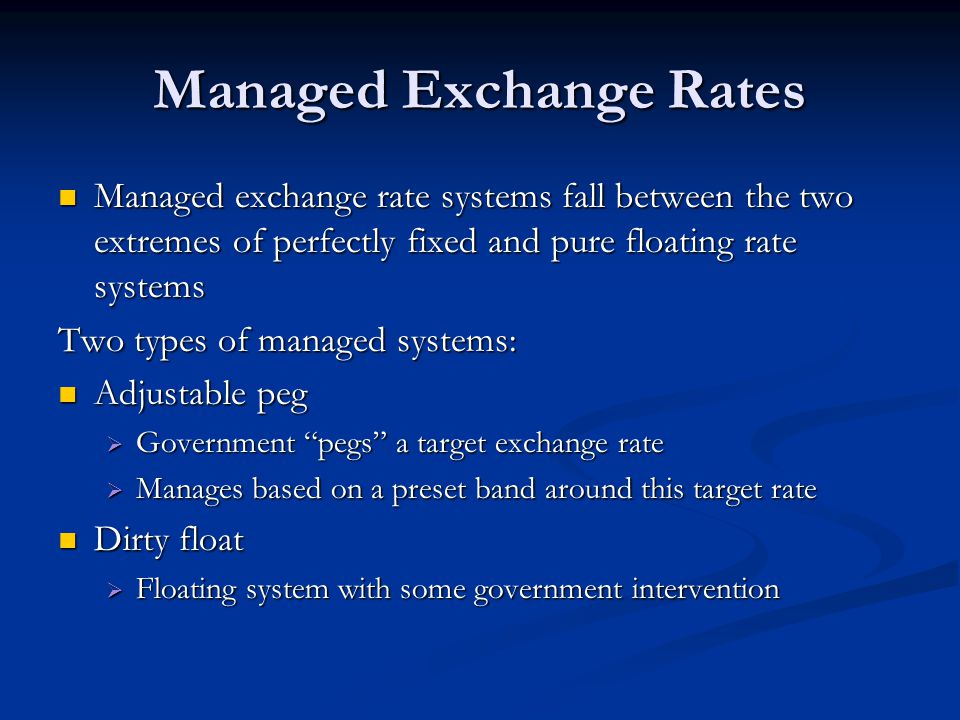 Managed Exchange Rates
