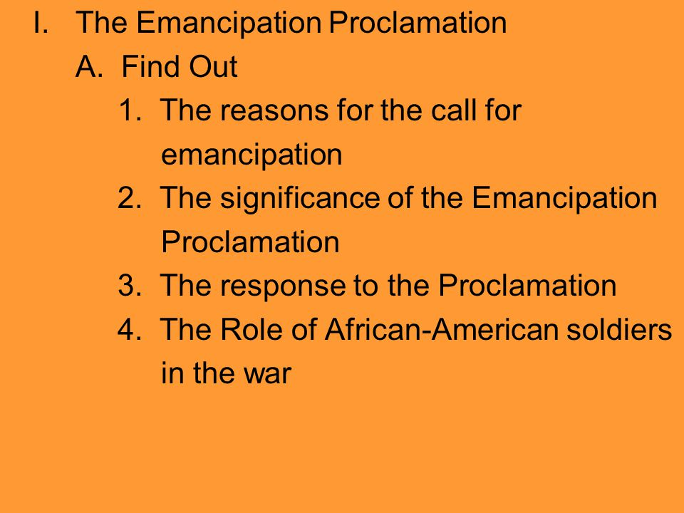I. The Emancipation Proclamation