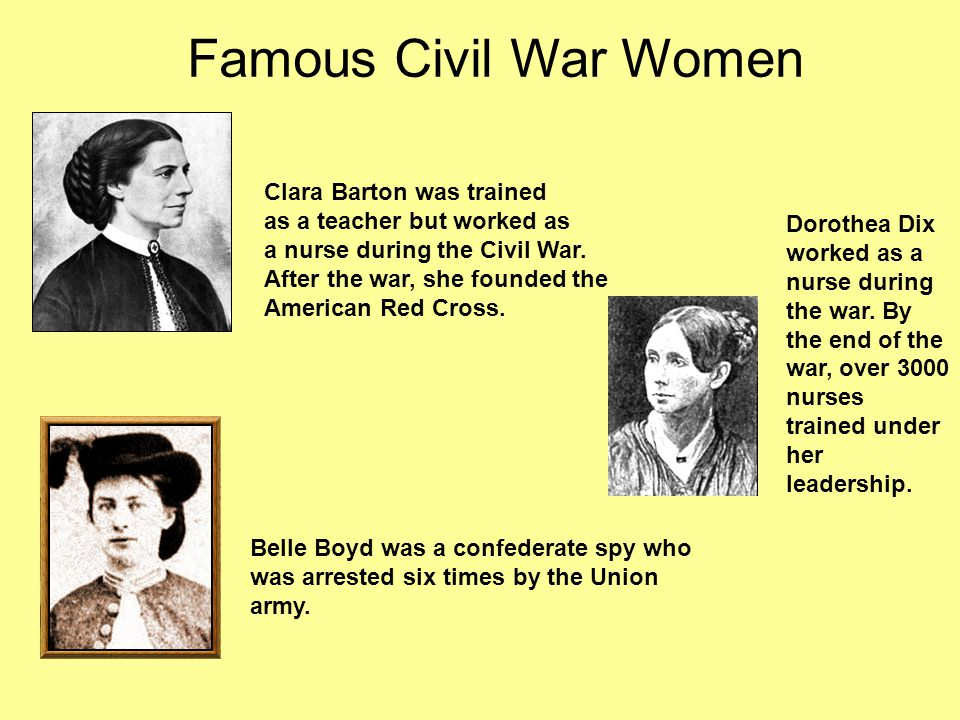 Famous Civil War Women Clara Barton was trained