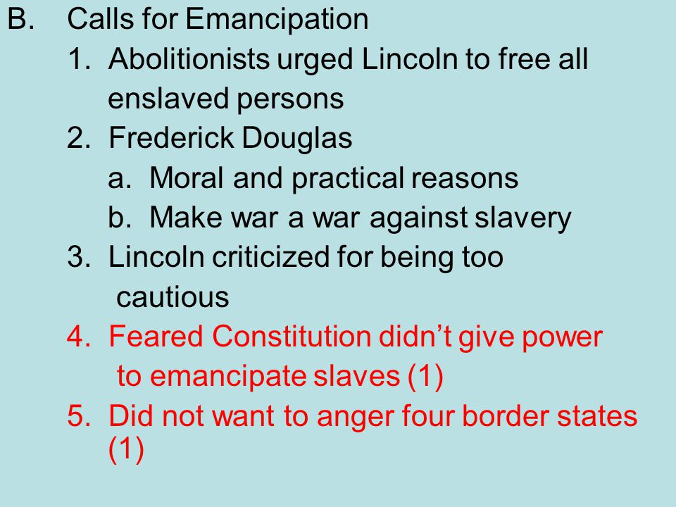 B. Calls for Emancipation