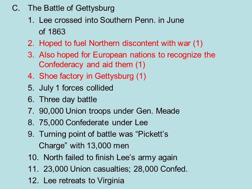 C. The Battle of Gettysburg