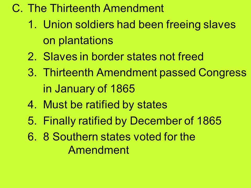 C. The Thirteenth Amendment