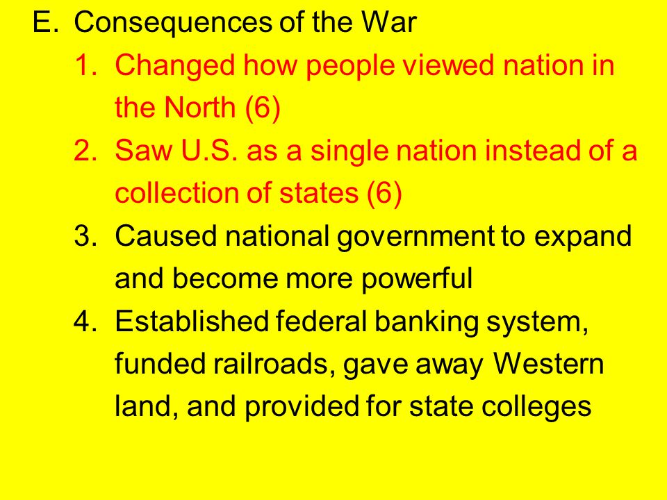 E. Consequences of the War