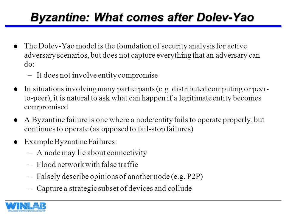 Byzantine: What comes after Dolev-Yao
