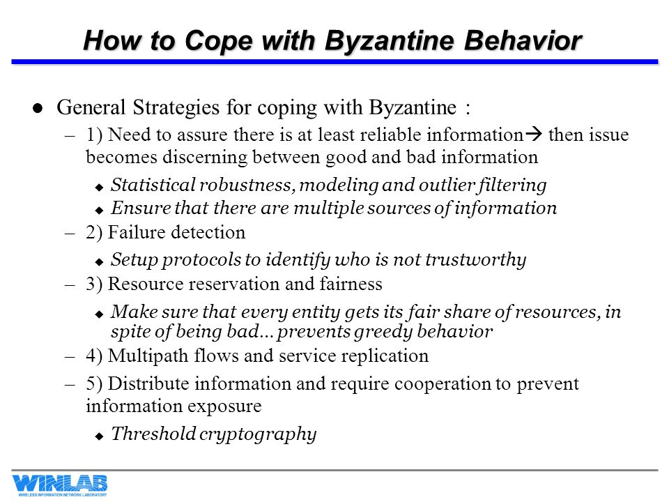 How to Cope with Byzantine Behavior