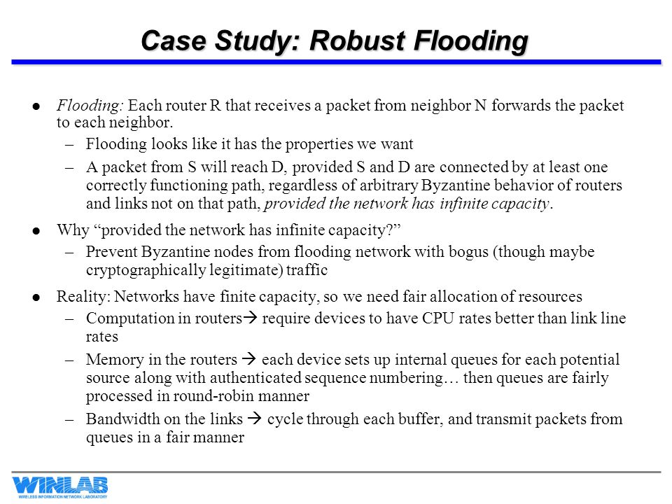 Case Study: Robust Flooding