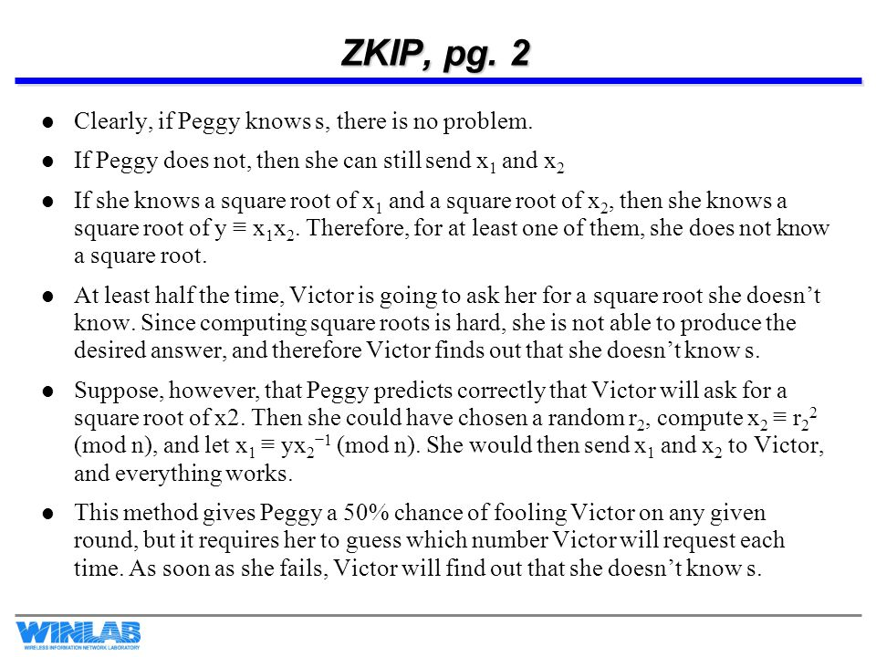 ZKIP, pg. 2 Clearly, if Peggy knows s, there is no problem.