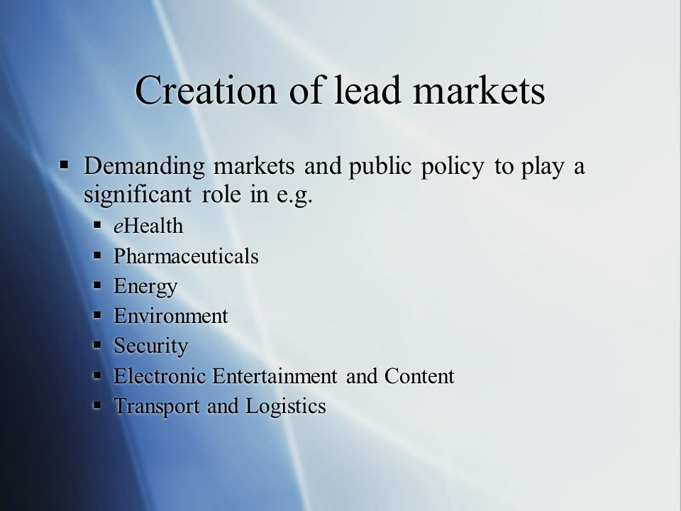 Creation of lead markets